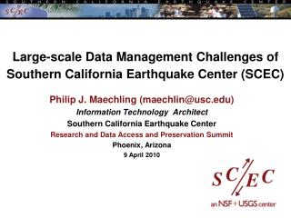 Large-scale Data Management Challenges of Southern California Earthquake Center (SCEC)