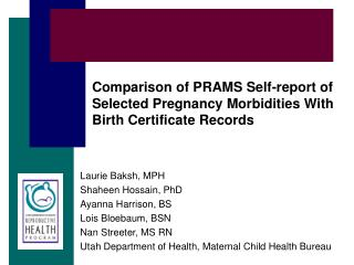 Comparison of PRAMS Self-report of Selected Pregnancy Morbidities With Birth Certificate Records