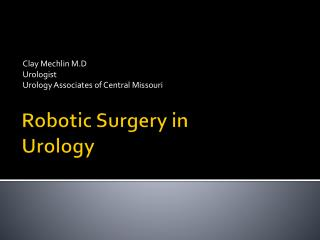 Robotic Surgery in Urology