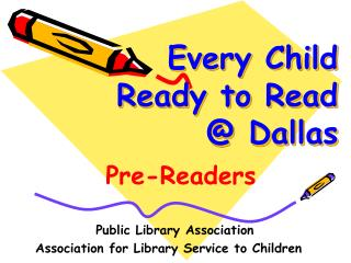 Every Child Ready to Read @ Dallas