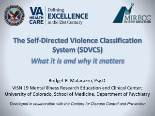 The Self-Directed Violence Classification System (SDVCS) What it is and why it matters