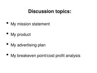 Discussion topics: