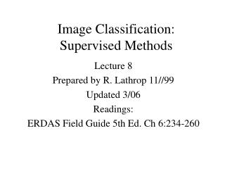 Image Classification:   Supervised Methods