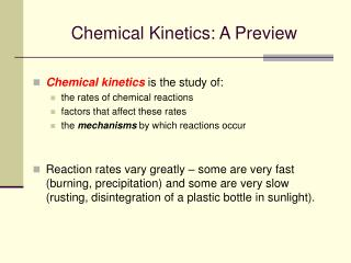 Chemical Kinetics: A Preview