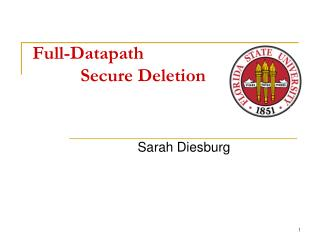 Full-Datapath  			Secure Deletion