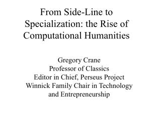 From Side-Line to Specialization: the Rise of Computational Humanities