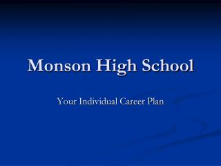 Monson High School