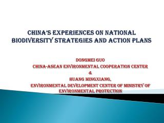 China's Experiences on national biodiversity strategies and action plans