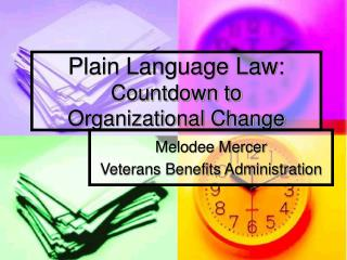 Plain Language Law: Countdown to Organizational Change