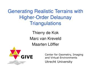 Generating Realistic Terrains with Higher-Order Delaunay Triangulations