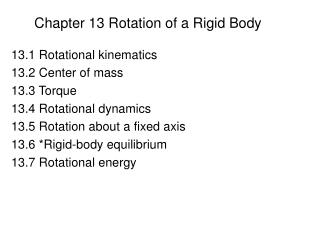 Chapter 13 Rotation of a Rigid Body
