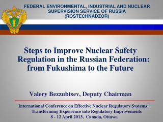Steps to Improve Nuclear Safety Regulation in the Russian Federation: