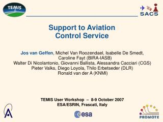 Support to Aviation  Control Service