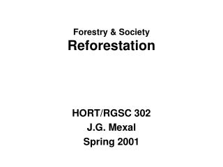 Forestry & Society Reforestation