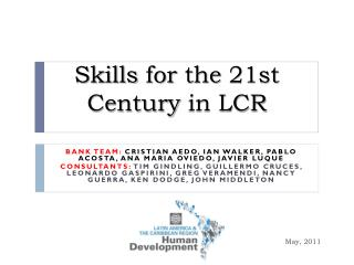 Skills for the  21st  Century  in LCR