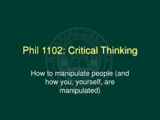 Phil 1102: Critical Thinking