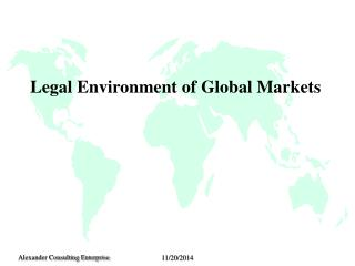 Legal Environment of Global Markets