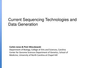 Current Sequencing Technologies and Data Generation