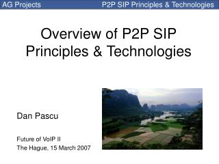 Overview of P2P SIP Principles & Technologies