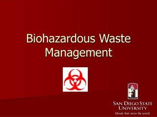 Biohazardous Waste Management