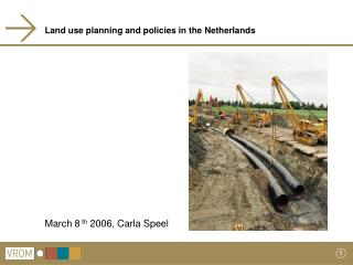 Land use planning and policies in the Netherlands