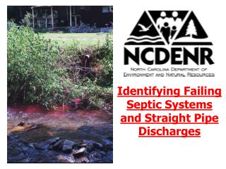 Identifying Failing Septic Systems and Straight Pipe Discharges