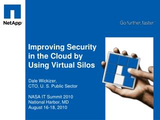 Improving Security in the Cloud by Using Virtual Silos