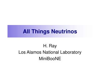 All Things Neutrinos
