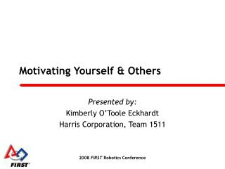 Motivating Yourself & Others
