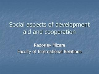 Social aspects of development aid and cooperation
