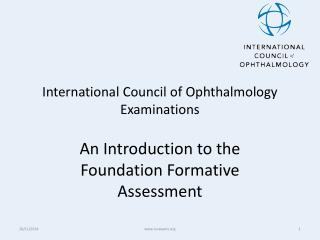 International Council of Ophthalmology  Examinations