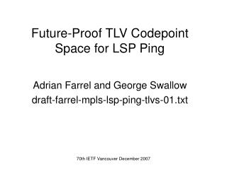 Future-Proof TLV Codepoint Space for LSP Ping