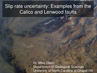 Slip rate uncertainty: Examples from the Calico and Lenwood faults