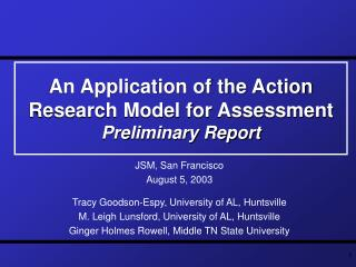 An Application of the Action Research Model for Assessment   Preliminary Report