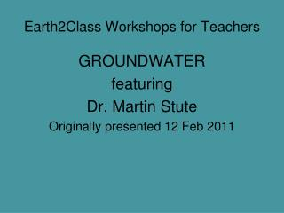 Earth2Class Workshops for Teachers