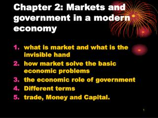 Chapter 2: Markets and government in a modern economy