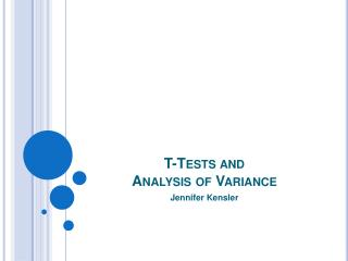 T-Tests and  Analysis of Variance