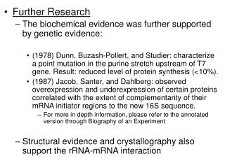 Further Research The biochemical evidence was further supported by genetic evidence: