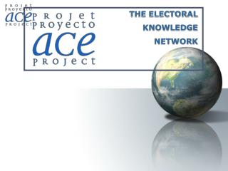 THE ELECTORAL KNOWLEDGE NETWORK