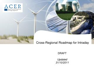 Cross-Regional Roadmap for Intraday