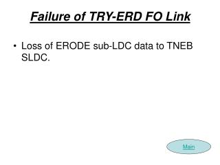 Failure of TRY-ERD FO Link