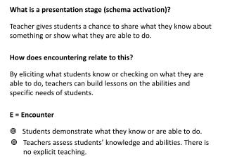What is a presentation stage (schema activation)?