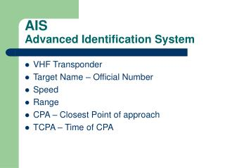 AIS Advanced Identification System