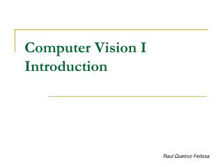 Computer Vision I Introduction