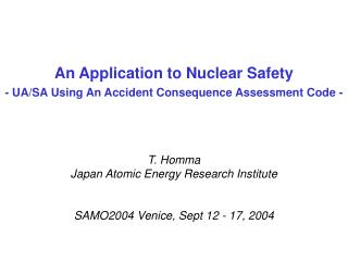 An Application to Nuclear Safety - UA/SA Using An Accident Consequence Assessment Code -