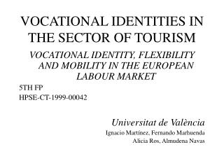 VOCATIONAL IDENTITIES IN THE SECTOR OF TOURISM