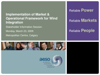 Implementation of Market & Operational Framework for Wind Integration