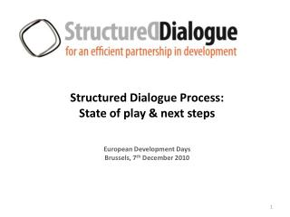 Structured Dialogue Process: State of play & next steps European Development Days