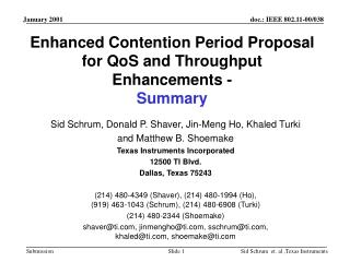 Enhanced Contention Period Proposal for QoS and Throughput Enhancements - Summary
