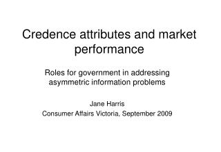 Credence attributes and market performance